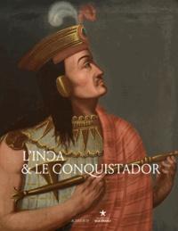 Rhonealpesinfo.fr L'Inca et le conquistador Image