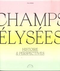 PCA-STREAM - Champs-Elysées - Histoire & Perspectives.