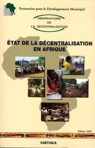 PDM - Etat de la décentralisation en Afrique - Edition 2007. 1 Cédérom