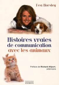 Pea Horsley - Histoires vraies de communication avec les animaux.