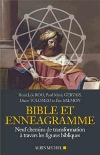 Pearl Marie Gervais et Remi J. de Roo - Bible et ennéagramme - Neuf chemins de transformation à travers des figures bibliques.
