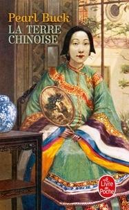 Pearl Sydenstricker Buck - La Terre chinoise.