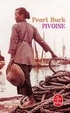 Pearl Sydenstricker Buck - Pivoine.