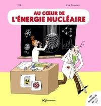 Peb et Zoé Thouron - Au coeur de l'énergie nucléaire.