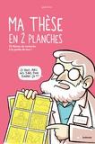 Peb et  Fox - Ma thèse en 2 planches - 33 thèmes de recherche à la portée de tous !.