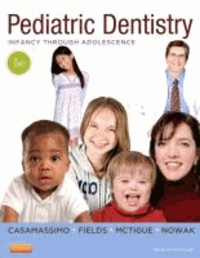 Pediatric Dentistry - Infancy through Adolescence.