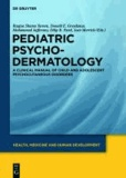 Pediatric Psychodermatology - A Clinical Manual of Child and Adolescent Psychocutaneous Disorders.