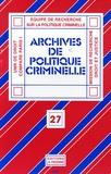Christine Lazerges et Pierrette Poncela - Archives de politique criminelle N° 27 : .