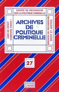 Christine Lazerges et Pierrette Poncela - Archives de politique criminelle N° 27 : .