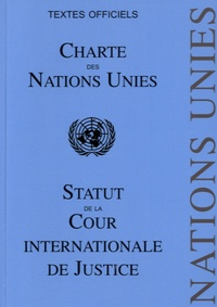 Pedone - Charte des Nations Unies - Statut de la Cour Internationale de Justice.