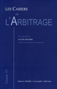 Alexis Mourre - Les Cahiers de l'Arbitrage N° 4/2008 : .