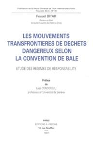 Fouad Bitar - Revue générale de droit international public N° 49 : LES MOUVEMENTS TRANSFRONTIERES DE DECHETS DANGEREUX SELON LA CONVENTION DE BALE - Etude des régimes de responsabilité.