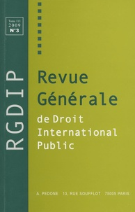 Carlo Santulli - Revue générale de droit international public Tome 113, n° 3, 2009 : .