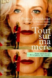 Pedro Almodovar - Tout sur ma mère.