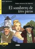 Pedro Antonio de Alarcon - El sombrero de tres picos. 1 CD audio