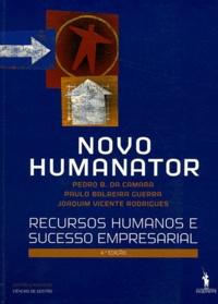 Pedro B. da Camara et Paulo Balreira Guerra - Novo Humanator - Recursos humanos e sucesso empresarial.