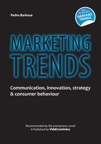 Pedro Barbosa - Marketing Trends - Communication, innovation, strategy & consumer behaviour.