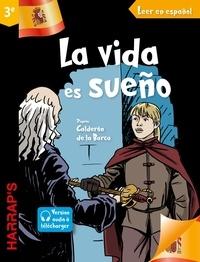 Pedro Calderón de La Barca et Ana Roca Franqueira - Harrap's La vida es sueno 3e.