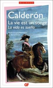 Pedro Calderon de la Barca - La vie est un songe.