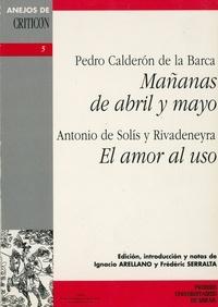 Pedro Calderon de la Barca - Mañanas de abril y mayo.