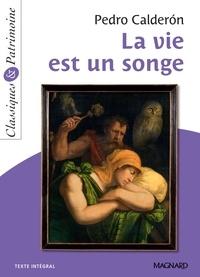 Pedro Calderon - La Vie est un songe - Classiques et Patrimoine.