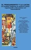 Pedro Canales Tapia - El Pensamiento y la Lucha - Los pueblos indígenas en América Latina: organización y discusiones con trascendencia.