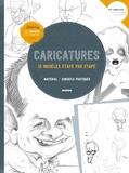 Pedro Espinosa et Anthony Garner - Caricatures - 12 modèles étape par étape - Matériel, conseils pratiques.