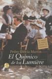 Pedro Garcia Martin - El quimico de los Lumiere.