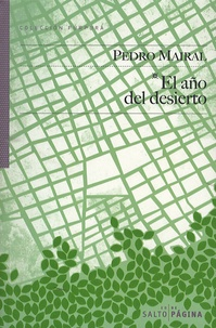 Pedro Mairal - El Ano Del Desierto.
