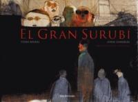 Pedro Mairal et Jorge Gonzales - El Gran Surubi.