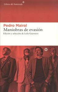 Pedro Mairal - Maniobras de evasion.