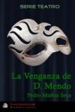 Pedro Muñoz Seca - La Venganza de Don Mendo.