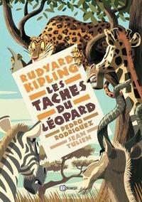 Pedro Rodriguez et Sean Tulien - Les taches du léopard.