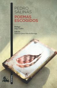 Pedro Salinas - Poemas escogidos.