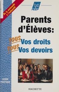 Peep - Parents d'élèves - Tous vos droits, tous vos devoirs.