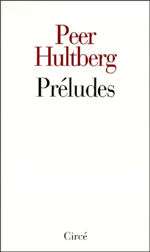 Peer Hultberg - Préludes.
