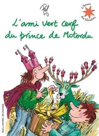 Pef - L'ami vert cerf du prince de Motordu.