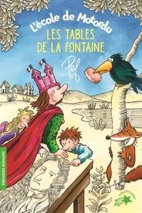 Pef - L'école de Motordu  : Les tables de La Fontaine.