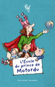 Pef - L'école du prince de Motordu.
