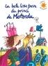 Pef - La belle lisse poire du Prince de Motordu. 1 CD audio