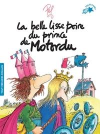 Pef - La belle lisse poire du prince de Motordu.