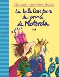 Pef - La belle lisse poire du prince Motordu.