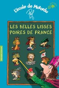 Pef - Les belles lisses poires de France.