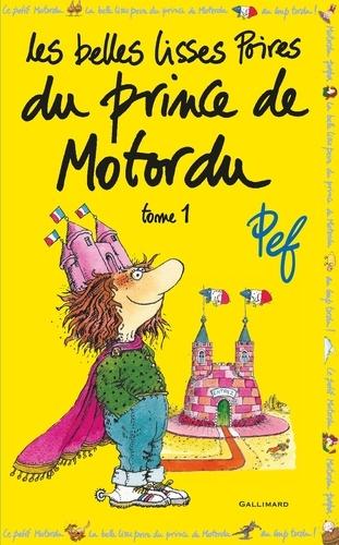 Pef - Les belles lisses poires du prince de Motordu Tome 2 : .