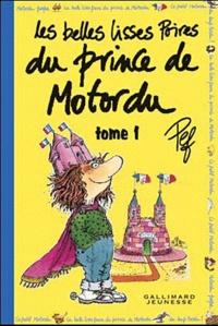Pef - Les belles lisses poires du prince de Motordu - Tome 1.