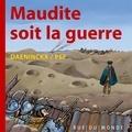 Pef et Didier Daeninckx - Maudite soit la guerre.