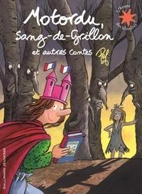 Pef - Motordu, sang-de-Grillon et autres contes.