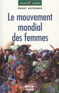 Peggy Antrobus - Le mouvement mondial des femmes.