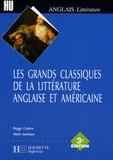 Peggy Castex et Alain Jumeau - Les grands classiques de la littérature anglaise et américaine.