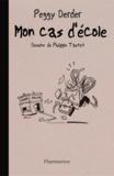 Peggy Derder et Philippe Tastet - Mon cas d'école.